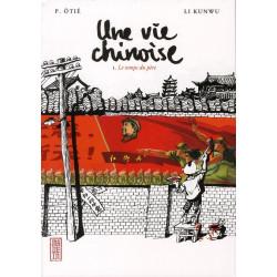 Une vie chinoise t.1 - le...