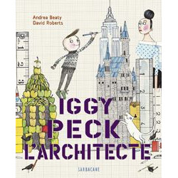 Iggy Peck, l'architecte